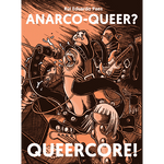 Anarco-Queer? Queercore!