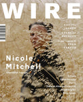 The Wire Issue 401 - July 2017 [Nicole Mitchell]