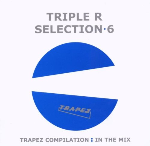 Triple R:  Selection 6