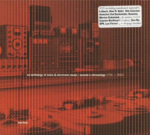 An Anthology Of Noise & Electronic Music: Second A-Chronology 1936-2003