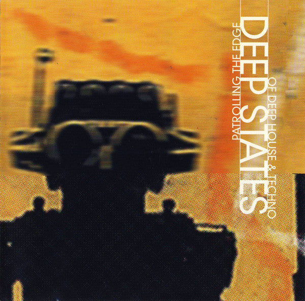 Deep States. Patrolling the edge of deep house and techno