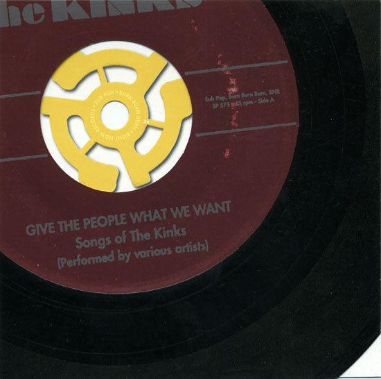 Give The People What We Want : The Songs Of The Kinks