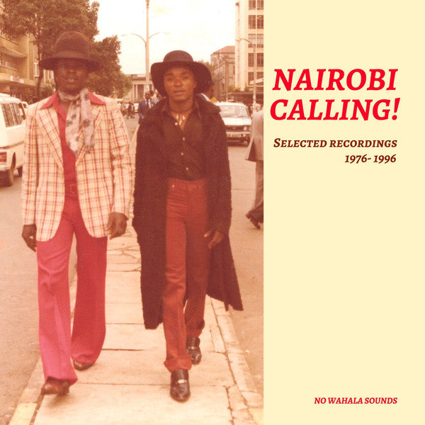 Nairobi Calling! Selected Recordings 1976-1996