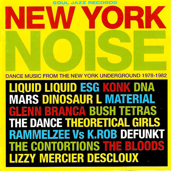 New York Noise - Dance Music From The New York Underground 1977-1982