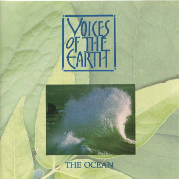 Voices Of The Earth - The Ocean