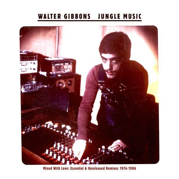 Walter Gibbons - Jungle Music