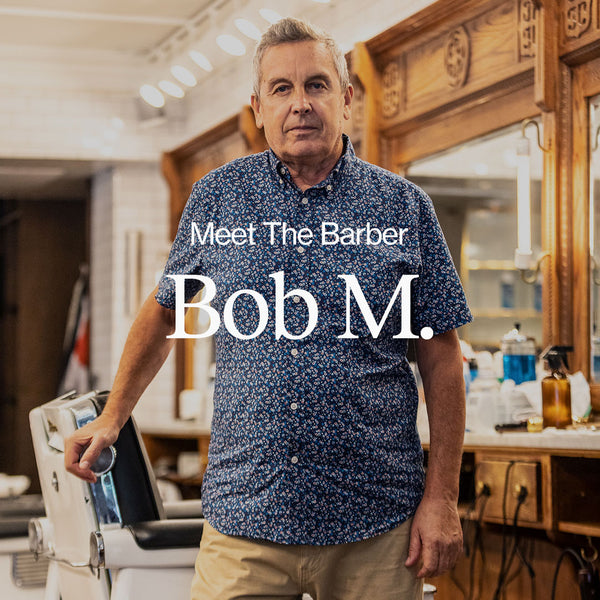 Meet the Barber - Bob