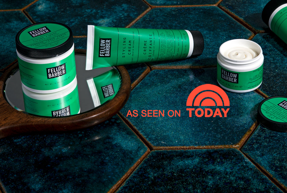 Fellow Barber products as seen on The TODAY Show