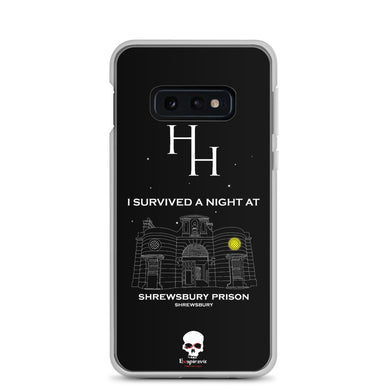 HH Exclusive Shrewsbury Prison Samsung Case S10e
