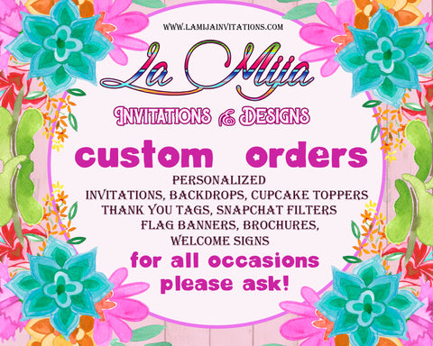 Custom Orders, Digital Designs, personalized, Any Occasion, Birthdays, Bridals, Baptism, Baby Shower - Addi Creations