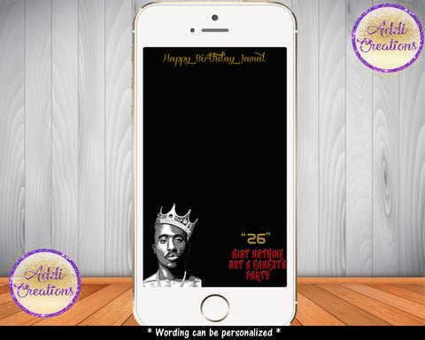 TuPac Birthday Party, TuPac Geofilters, TuPac Birthday Snapchat Filters, Tupac Filter - Addi Creations