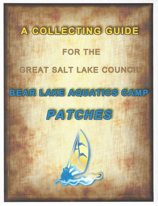 Collecting Guide for Great Salt Lake Council Camp Bear Lake