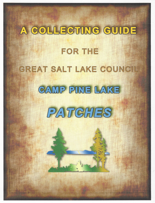 Collecting Guide for Great Salt Lake Council Camp Pine Lake