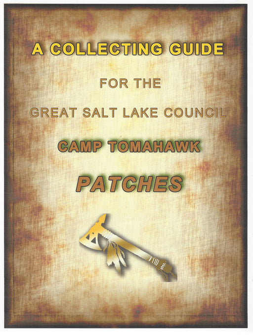 Collecting Guide for Great Salt Lake Council Camp Tomahawk