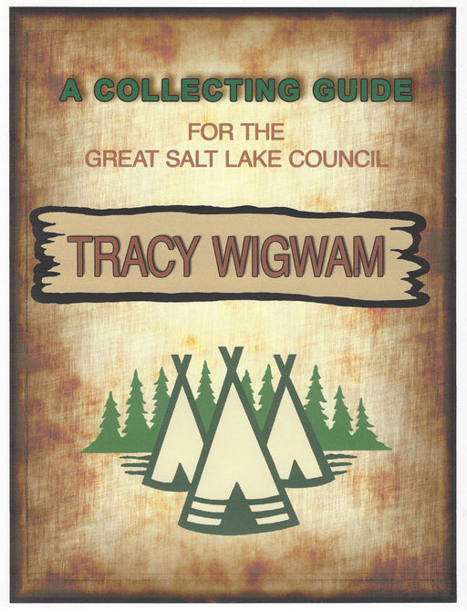 Collecting Guide for Great Salt Lake Council Camp Tracy