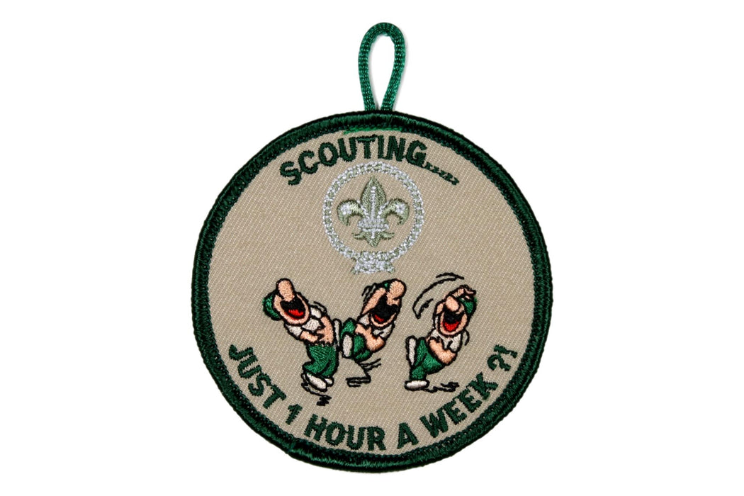 !Scouting Just One Hour a Week Patch - Funny Badge