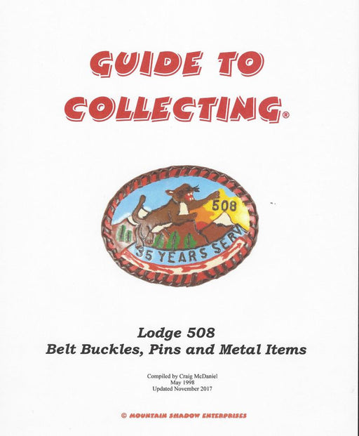 Guide to Collecting Lodge 508 Buckles, Pins and Metal Items