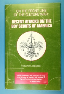 On the Front Line of the Cultue War: Recent Attacks on the Boy Scouts of America