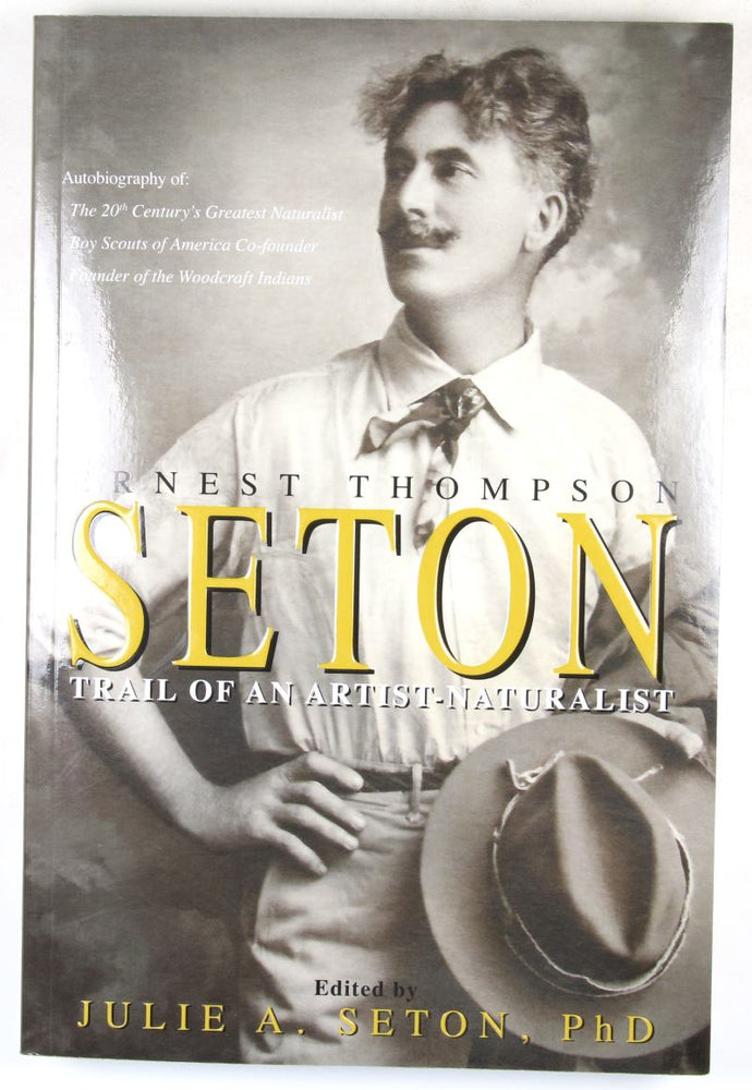 Seton Trail of an Artist-Naturalist Book
