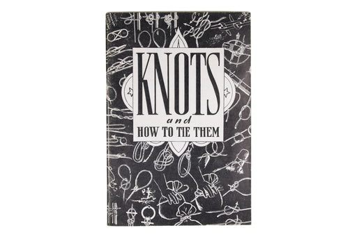 Knots and how to Tie Them Book