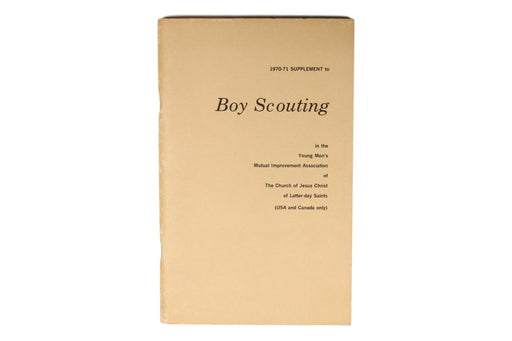 Boy Scouting in the LDS Church 1970-71 Supplement