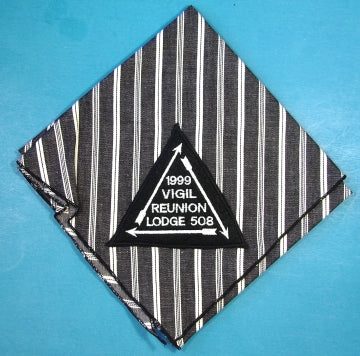 Lodge 508 Neckerchief 1999 Vigil Reunion