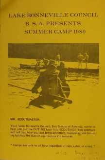 Lake Bonneville Council B.S.A Presents Summer Camp 1980