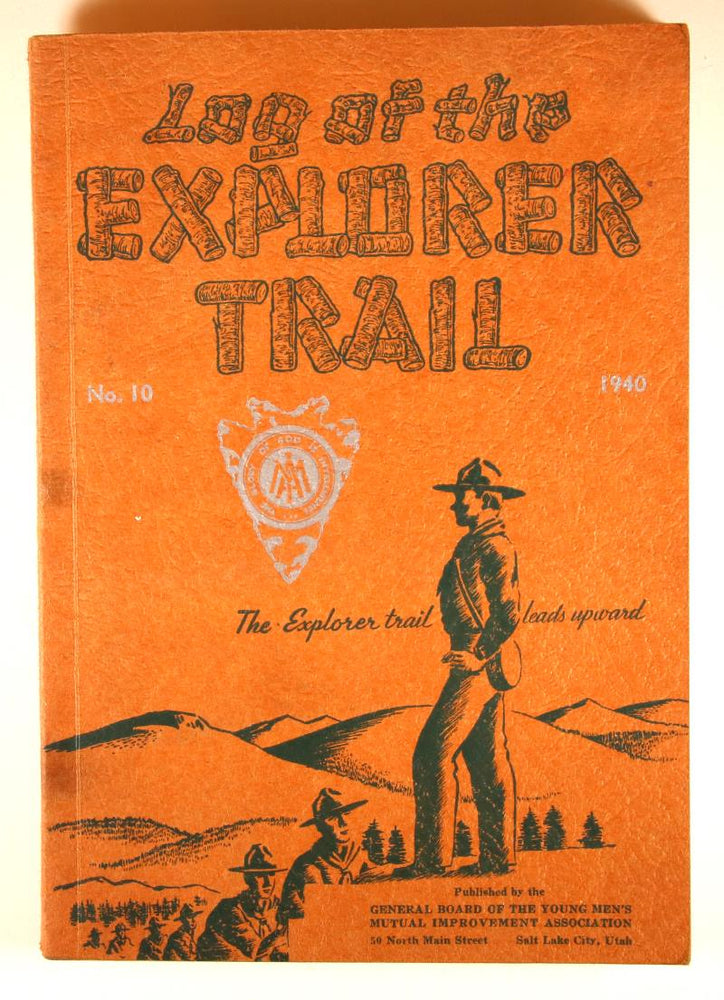 Log of the Explorer Trail 1940