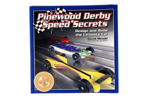 Pinewood Derby Speed Secrets Book