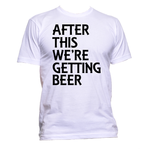AppleWormDesign • After This We're Getting Beer gift - Men's T-Shirt •
