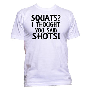 AppleWormDesign • Squats I Thought You Said Shots gift - Men's T-Shirt •