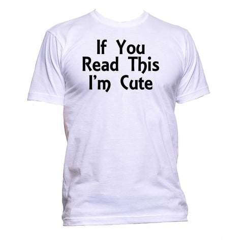 AppleWormDesign • If You Read This I'm Cute gift - Men's T-Shirt •
