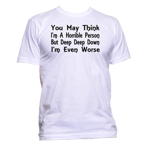 AppleWormDesign • You May Think I'm A Horrible Person gift - Men's T-Shirt •