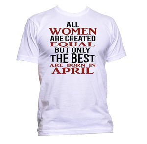 AppleWormDesign • All Women Are Created Equal But Only The Best Are Born In April gift - Men's T-Shirt •
