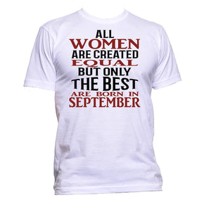 AppleWormDesign • All Women Are Created Equal But Only The Best Are Born In September gift - Men's T-Shirt •