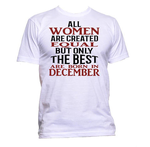 AppleWormDesign • All Women Are Created Equal But Only The Best Are Born In December gift - Men's T-Shirt •