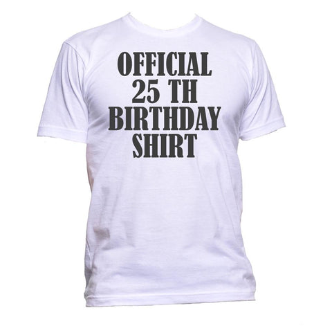 AppleWormDesign • Official 25th Birthday Shirt Birthday Years Old gift - Men's T-Shirt •