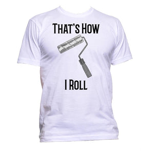 AppleWormDesign • That's How I Roll Painter gift - Men's T-Shirt •