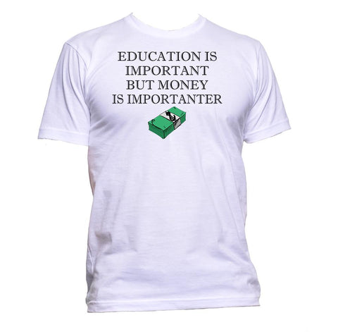 AppleWormDesign • Education Is Important But Money Is Importanter gift - Men's T-Shirt •