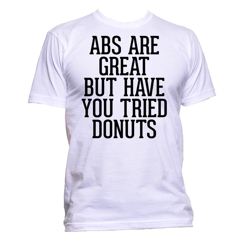 AppleWormDesign • ABS Are Great But Have You Tried Donuts Slogan gift - Men's T-Shirt •