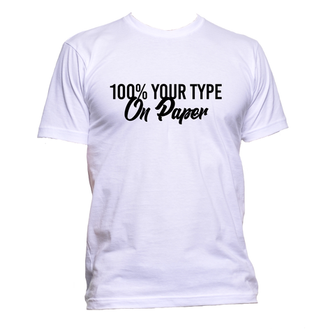 AppleWormDesign • 100% Your Type On Paper Black Font gift - Men's T-Shirt •