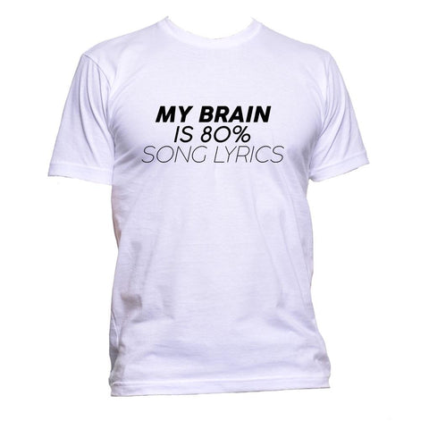 AppleWormDesign • My Brain Is 80% Song Lyrics gift - Men's T-Shirt •