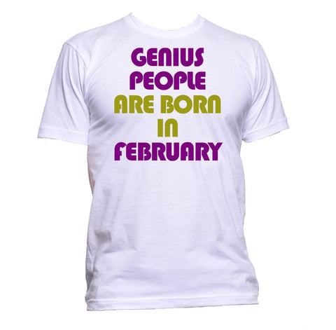 AppleWormDesign • Genius People Are Born In February gift - Men's T-Shirt •