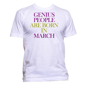 AppleWormDesign • Genius People Are Born In March Birthday gift - Men's T-Shirt •