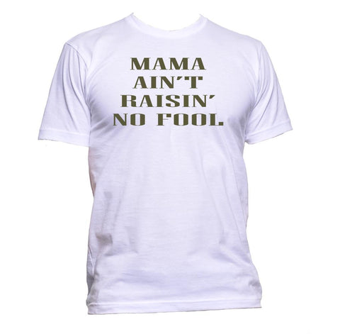 AppleWormDesign • Mama Ain't Raisin' No Fool gift - Men's T-Shirt •