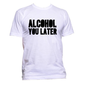 AppleWormDesign • Alcohol You Later gift - Men's T-Shirt •