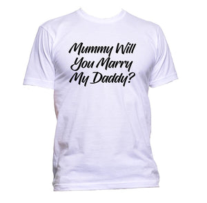 AppleWormDesign • Mummy Will You Marry My Daddy? gift - Men's T-Shirt •