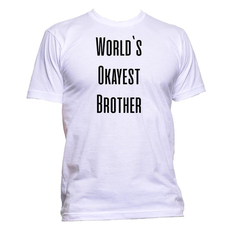 AppleWormDesign • World`s Okayest Brother gift - Men's T-Shirt •