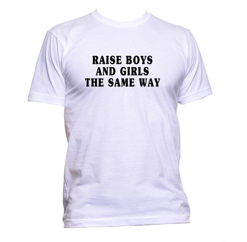 AppleWormDesign • Raise Boys And Girls The Same Way gift - Men's T-Shirt •