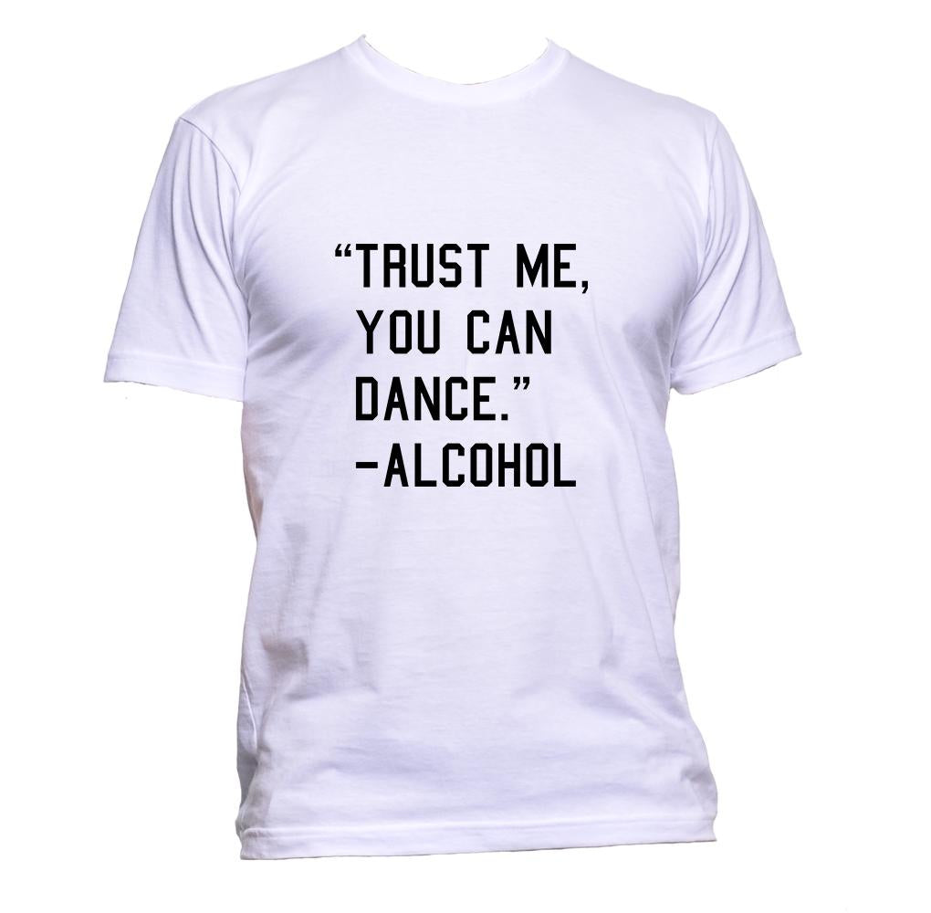AppleWormDesign • Trust Me You Can Dance - Alcohol gift - Men's T-Shirt •